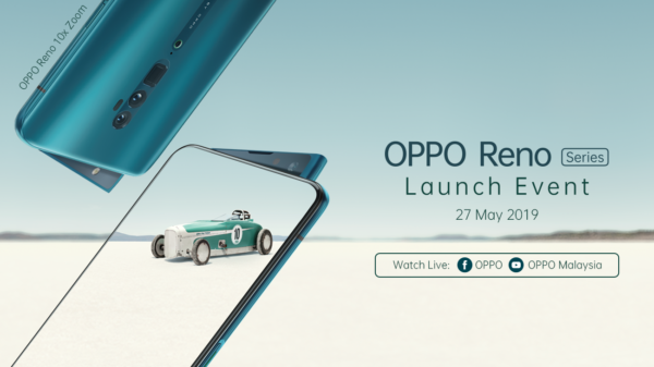 Oppo to Launch Reno Series with 10x Zoom in Malaysia on 27th May 11