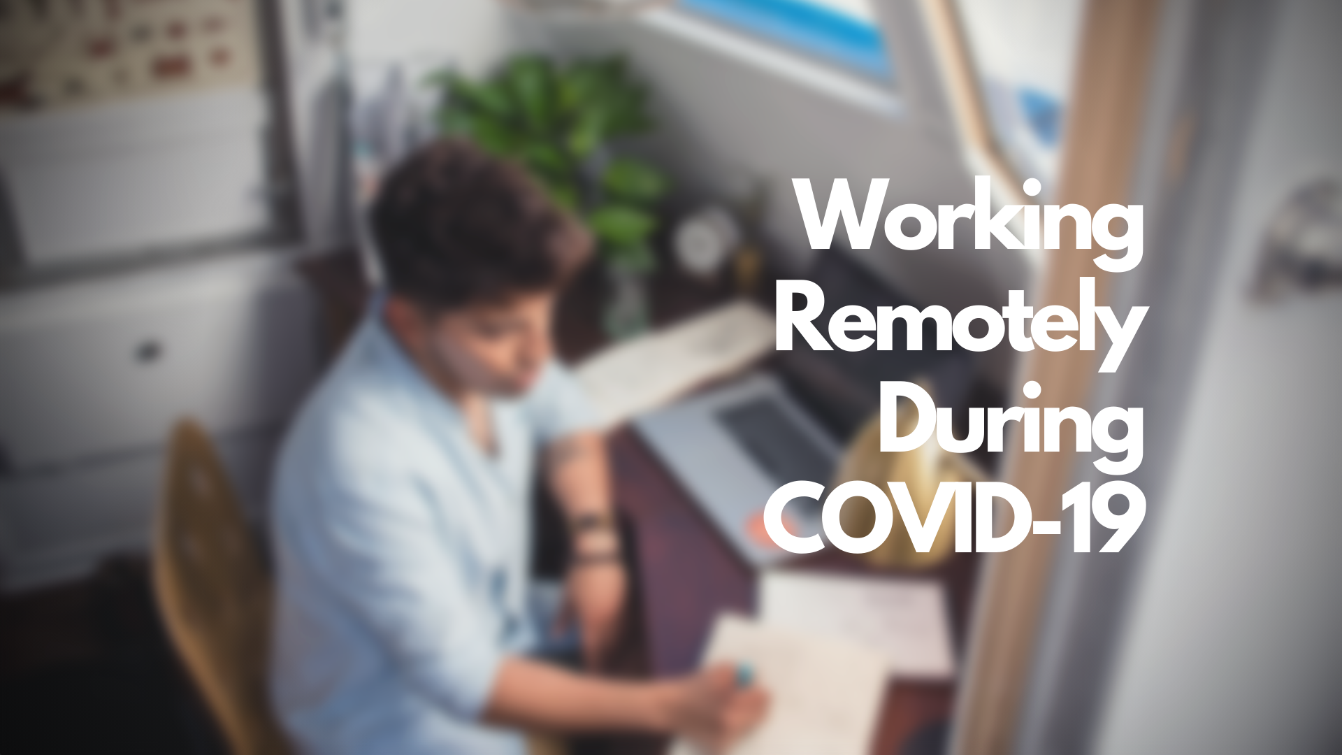 Work from home during covid19