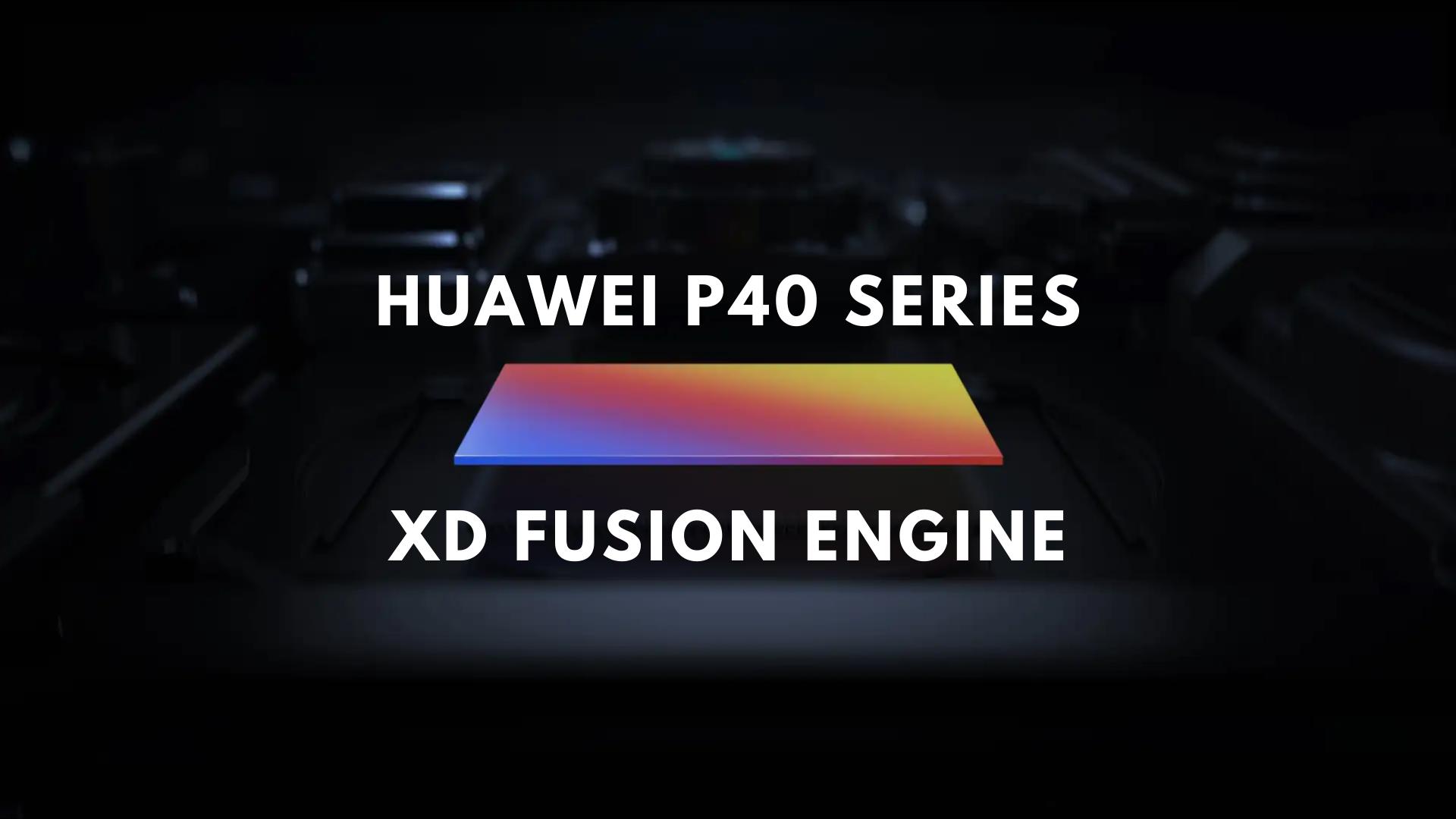 Huawei XD Fusion Engine