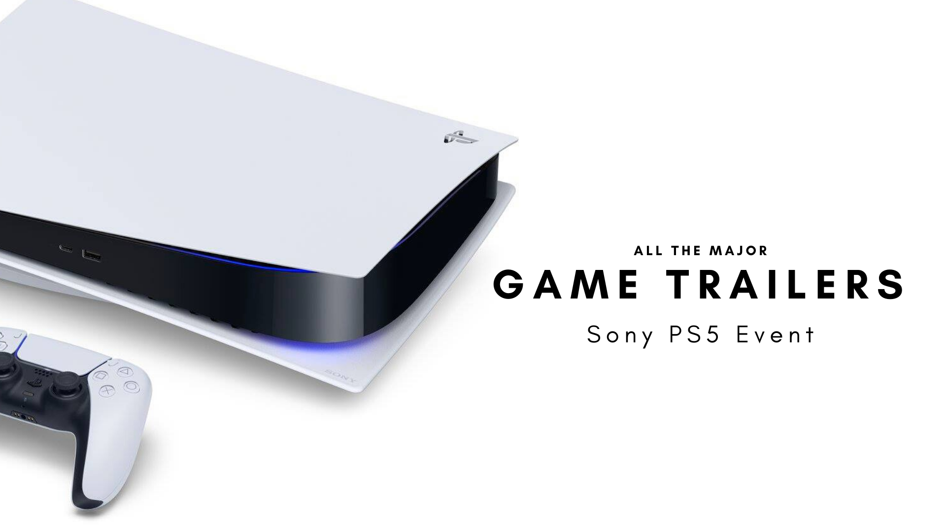 Sony Ps5 Event All The Major Ps5 Game Trailers In One Place The Axo