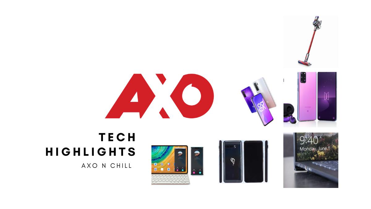 AXO N Chill Tech Highlights