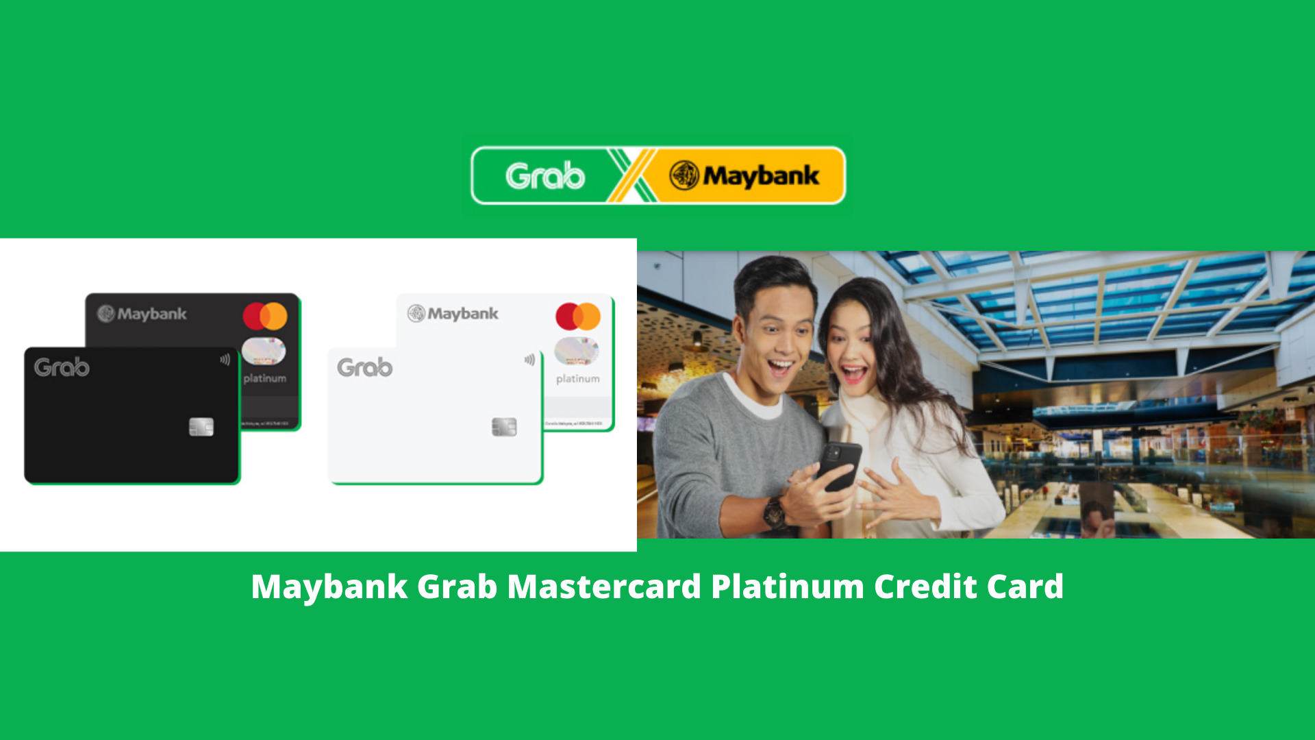 Maybank Grab Mastercard Platinum Credit Card