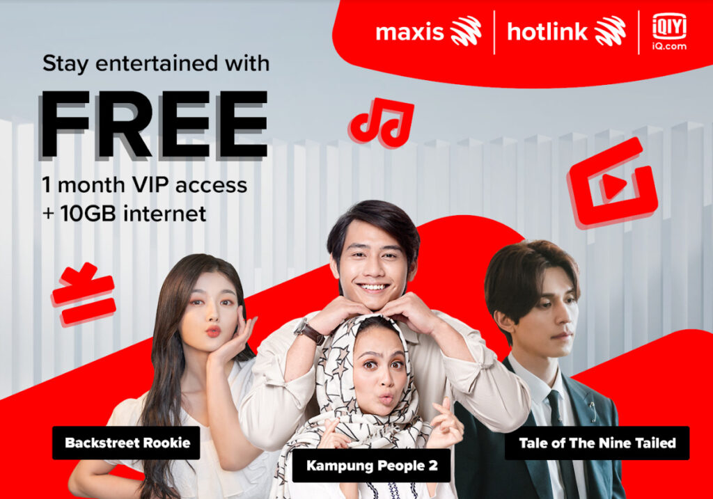 Maxis iQiyi Promo Offers New Maxis TV Users free VIP access to iQIYI and 10GB data 6