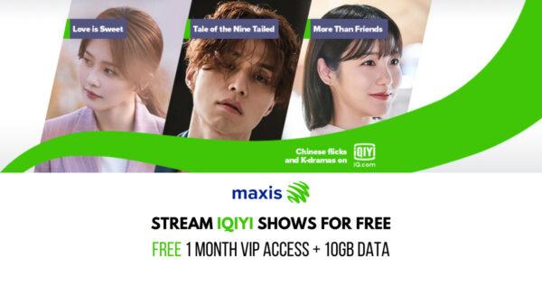 Maxis iQiyi Promo