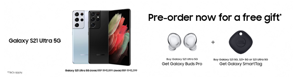 Samsung Galaxy S21 series Pre-Order Starts From RM3,699; Offers Up To Free Galaxy Buds Pro 9
