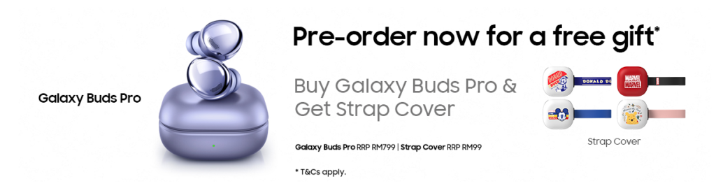 Samsung Galaxy S21 series Pre-Order Starts From RM3,699; Offers Up To Free Galaxy Buds Pro 12