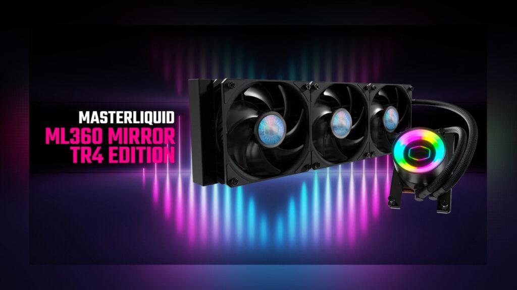 Cooler Master MasterLiquid ML360 Mirror TR4 Edition