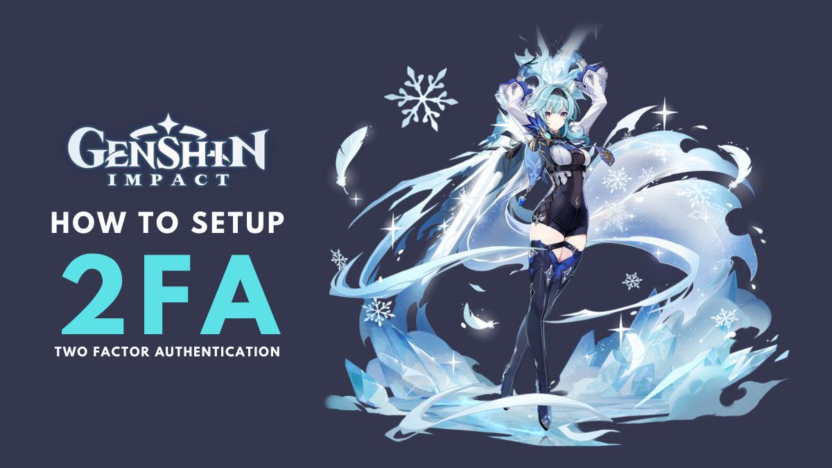 how to setup 2FA in Genshin Impact
