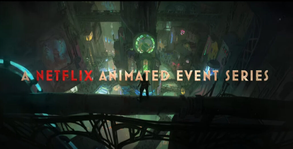 """League Of Legends' First Animated Event Series """"Arcane"""" To Start Streaming On Netflix This Fall 2021 5"""