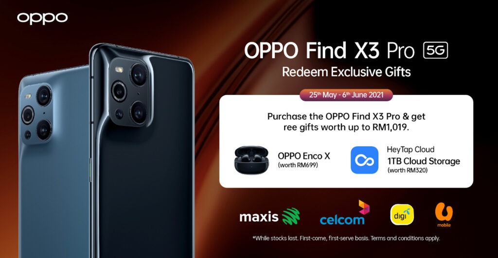 OPPO Find X3 Pro Available For RM3,999 For Limited Time Only; Free Gifts Worth Up To RM1,019 15