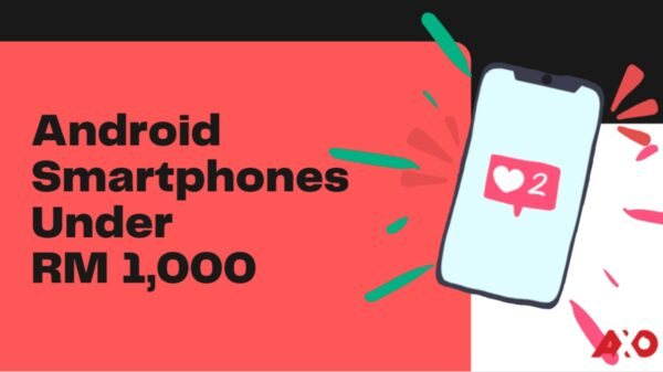 Smartphone Deals: Android Phones you can get under RM 1,000 12