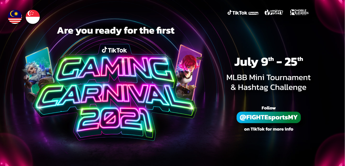 TikTok Joins Forces with FIGHT Esports to Activate TikTok Gaming Carnival 2021 18