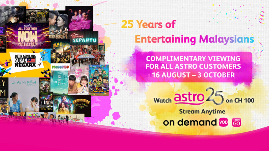 Astro marks this National Day with the theme #KitaTeguhBersama, Serving Malaysians For 25 Years 21
